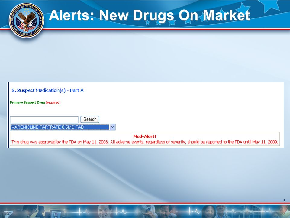 8 Alerts: New Drugs On Market