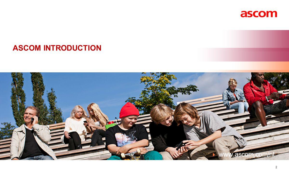ASCOM INTRODUCTION  www.ascom.com/nt 2