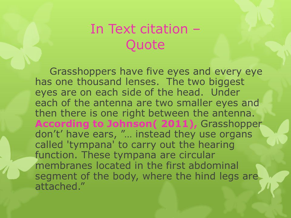 Grasshoppers have five eyes and every eye has one thousand lenses.