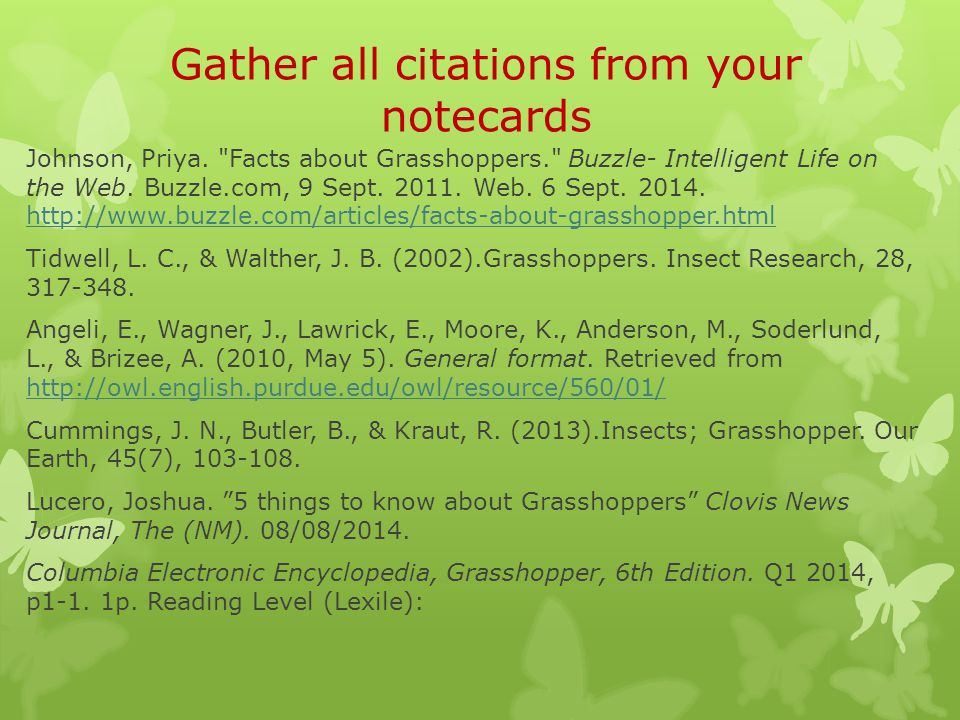 Gather all citations from your notecards Johnson, Priya.