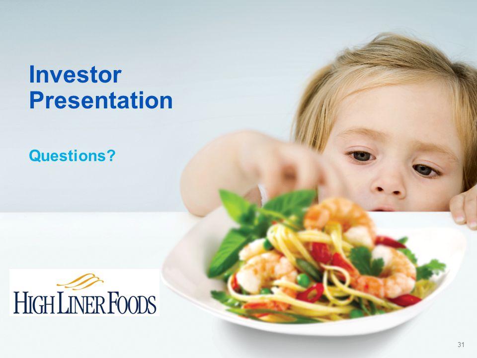 31 Investor Presentation Questions
