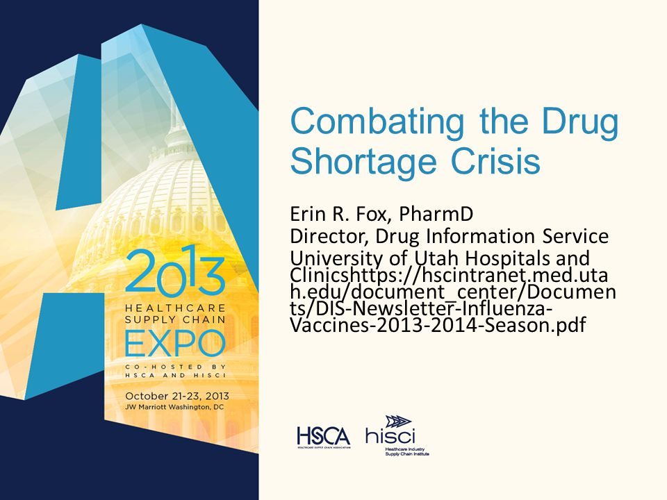 Combating the Drug Shortage Crisis Erin R.