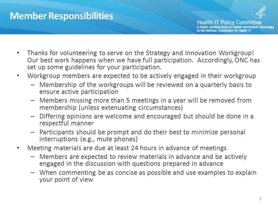 Member Responsibilities Thanks for volunteering to serve on the Strategy and Innovation Workgroup.