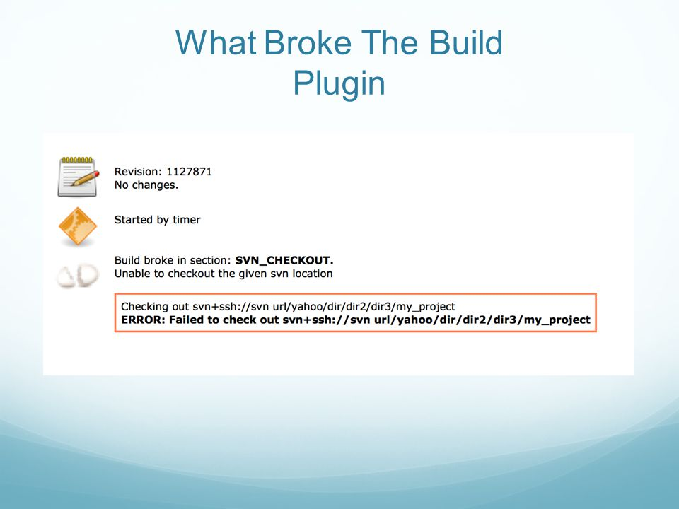 What Broke The Build Plugin