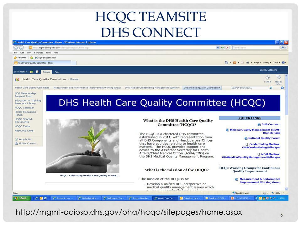 HCQC TEAMSITE DHS CONNECT 6 http://mgmt-ociosp.dhs.gov/oha/hcqc/sitepages/home.aspx