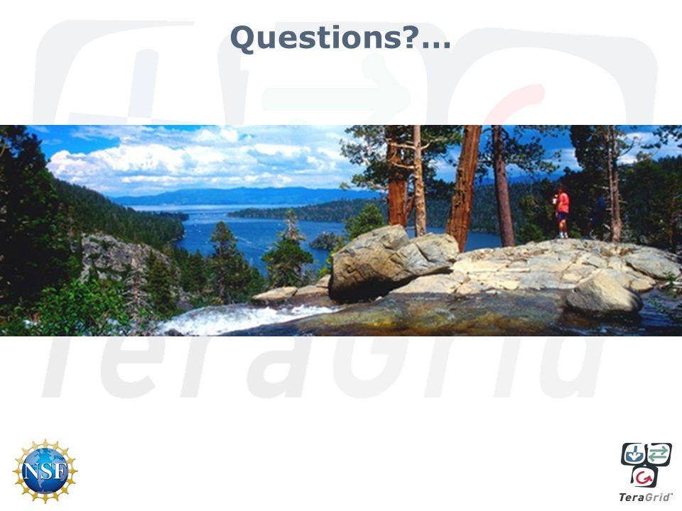 Questions?…