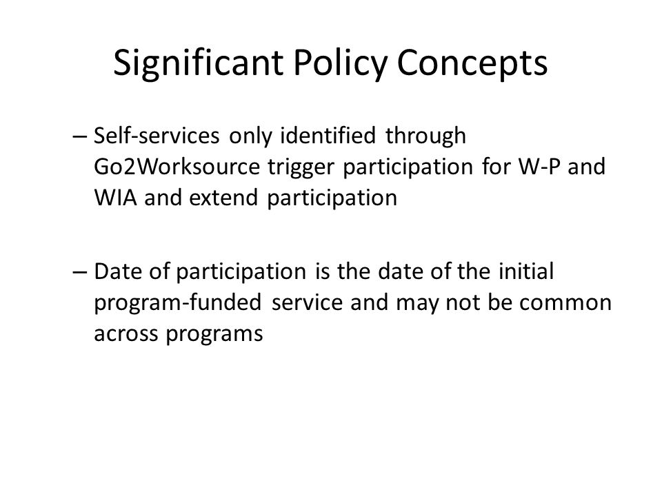Significant Policy Concepts Who are included in the performance measures.