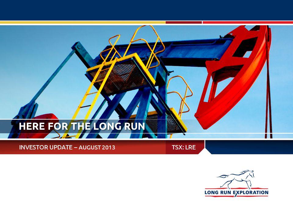 LONG RUN EXPLORATION LONG RUN PROFILE 1 Key Metrics ListingTSX:LRE Shares Outstanding126 million Enterprise Value~$800 million Liquidity (shares/day)~400,000 2013 Q1 Production24,431 boe/d Oil + NGLs12,587 mbbl/d Gas71.1 MMcf/d Average Oil Gravity32° API Tax Pools$1.3 billion Land Holdings1.9 million acres P+P RLI9.1 years 2013 Q2 Production $450 million credit facility 52% oil 48% natural gas