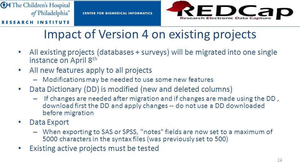 Impact of Version 4 on existing projects All existing projects (databases + surveys) will be migrated into one single instance on April 8 th All new f