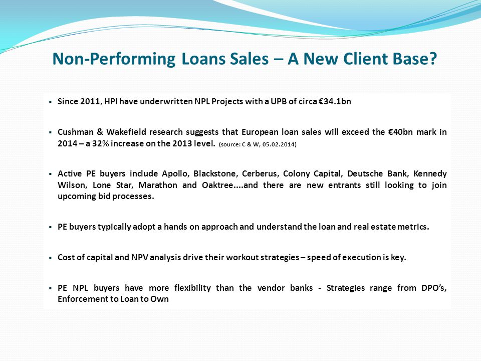 Non-Performing Loans Sales – A New Client Base.
