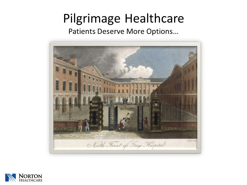 Pilgrimage Healthcare Patients Deserve More Options…