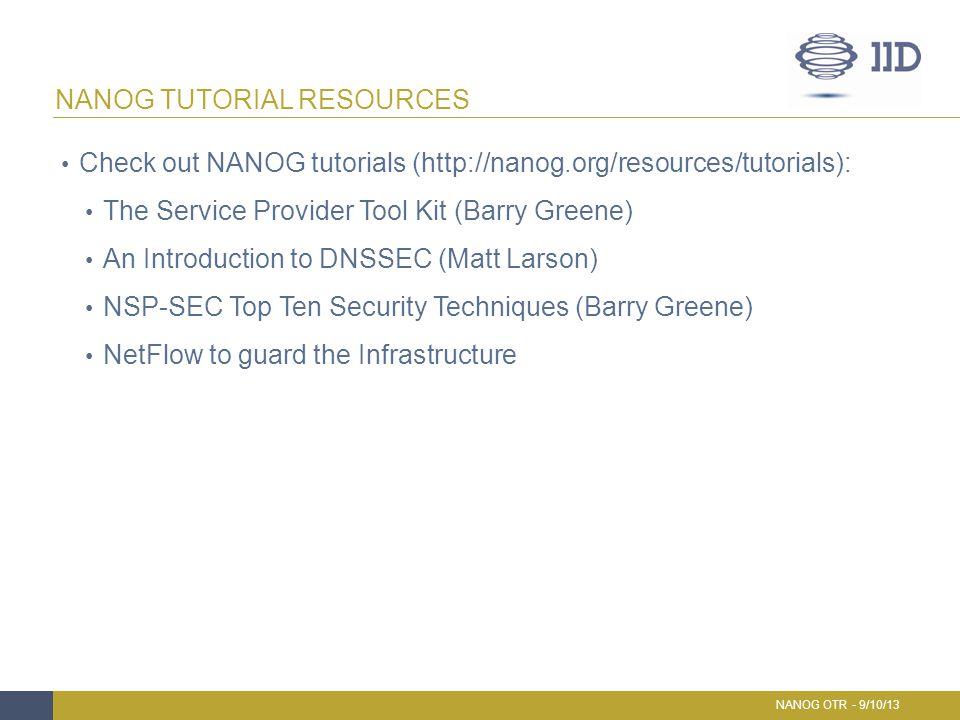 Check out NANOG tutorials (http://nanog.org/resources/tutorials): The Service Provider Tool Kit (Barry Greene) An Introduction to DNSSEC (Matt Larson)