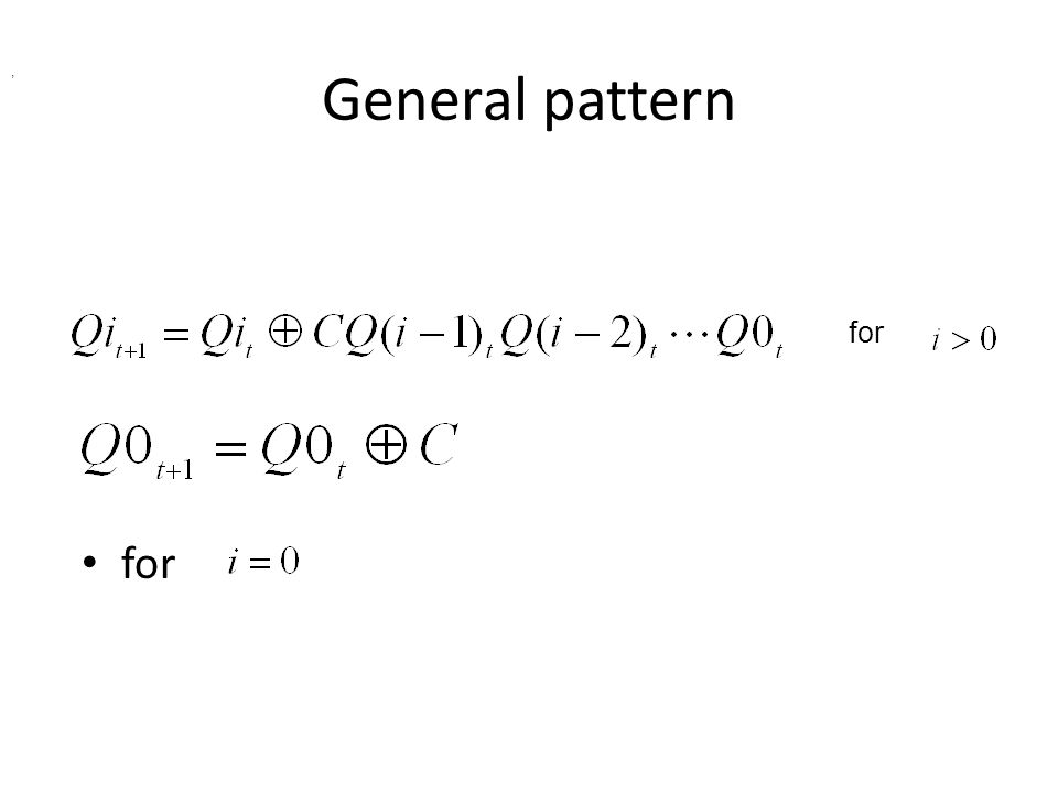 General pattern for,