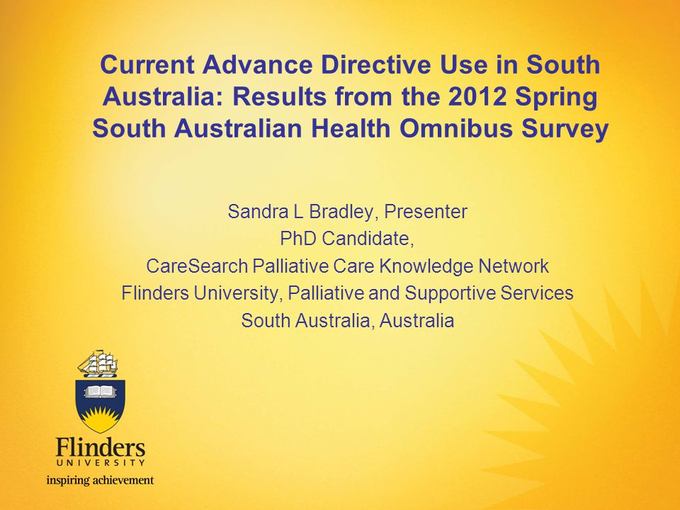 Thank You CareSearch Palliative Care Knowledge Network for PhD scholarship and HOS survey funding Supervisors: Associate Professor, Jennifer Tieman, Director of CareSearch Associate Professor, Richard Woodman Director of Epidemiology and Biostatistics Professor Paddy Phillips, Chief Medical Officer of South Australia Flinders University, Palliative and Supportive Services 2 CareSearch is funded by the Australian Government Department of Health and Ageing