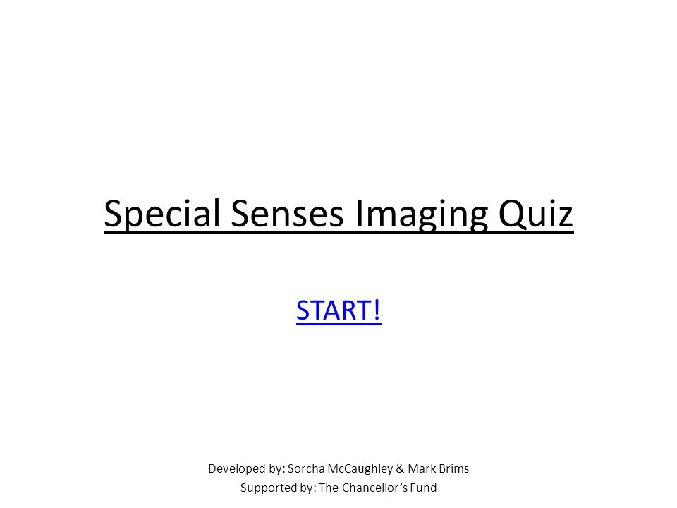 Special Senses Imaging Quiz START.