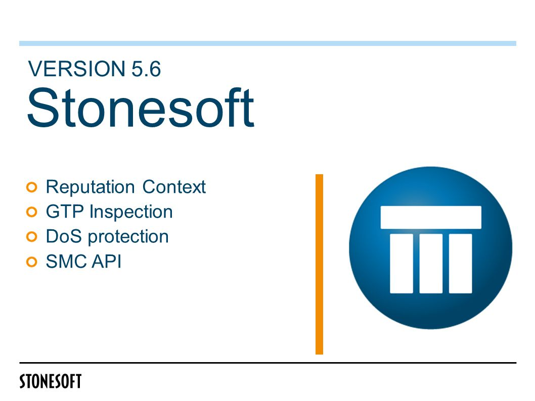 Stonesoft Reputation Context GTP Inspection DoS protection SMC API VERSION 5.6
