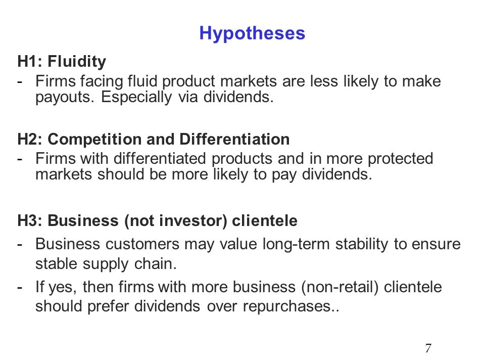 Hypotheses H1: Fluidity -Firms facing fluid product markets are less likely to make payouts.