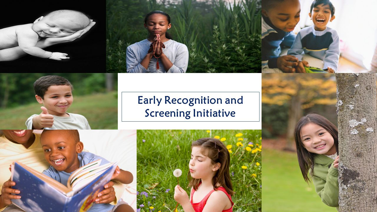 Early Recognition and Screening Initiative