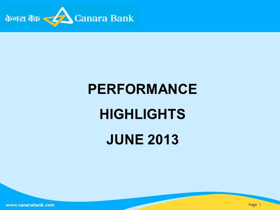 Page 1 www.canarabank.com PERFORMANCE HIGHLIGHTS JUNE 2013