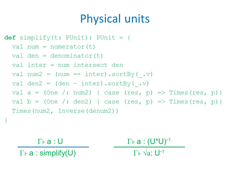Physical units c)Determine the type of T in the following code fragment.