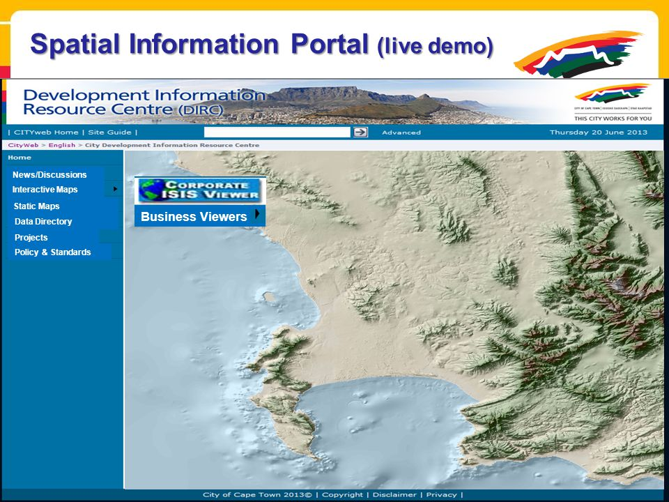Interactive Maps Static Maps Data Directory Projects News/Discussions Policy & Standards Business Viewers Spatial Information Portal (live demo)