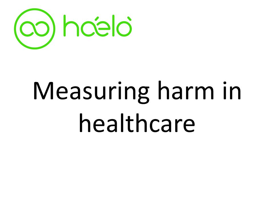 Measuring harm in healthcare