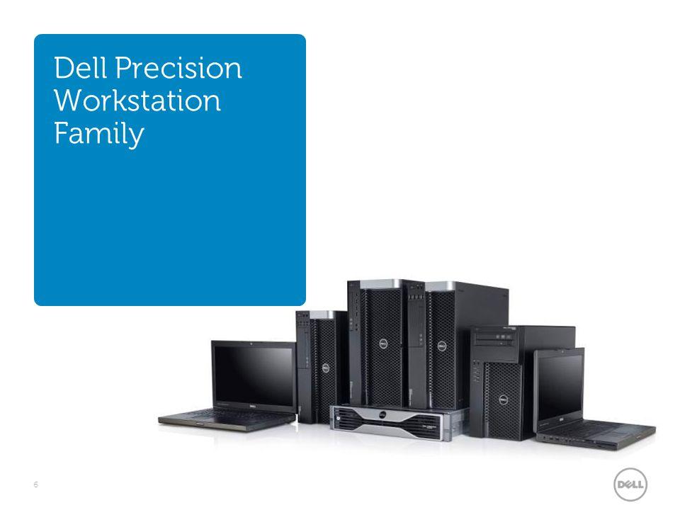 Dell Precision Workstation Family 6