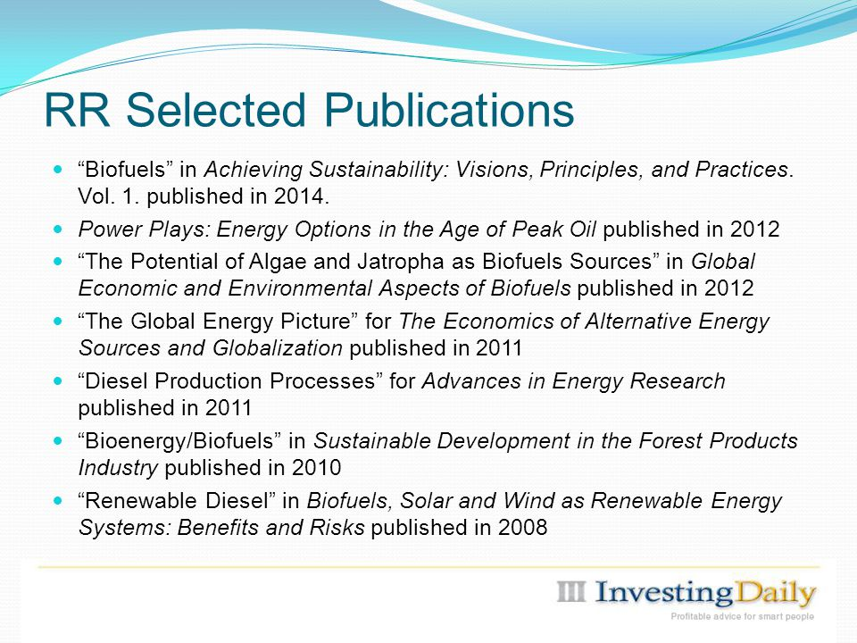 RR Selected Publications Biofuels in Achieving Sustainability: Visions, Principles, and Practices.