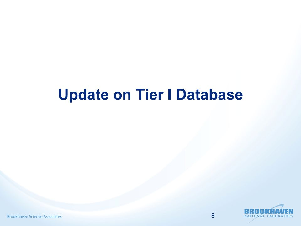 8 Update on Tier I Database