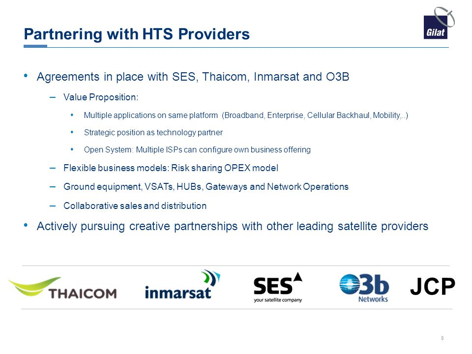 Partnering with HTS Providers Agreements in place with SES, Thaicom, Inmarsat and O3B – Value Proposition: Multiple applications on same platform (Bro