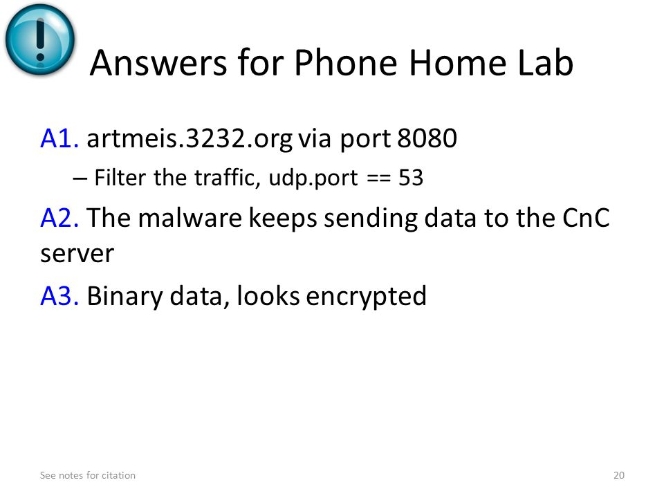 Answers for Phone Home Lab A1.