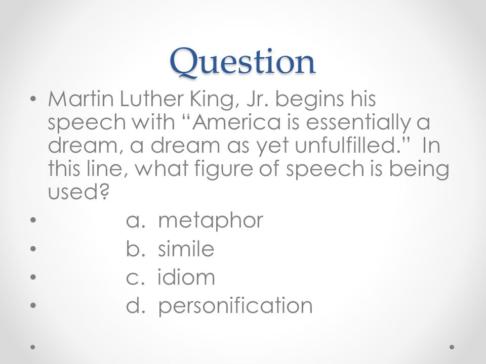 Question Martin Luther King, Jr.