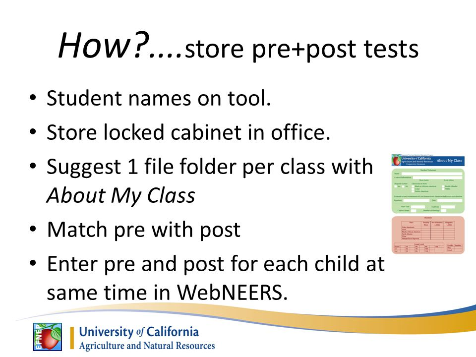 How .... store pre+post tests Student names on tool.