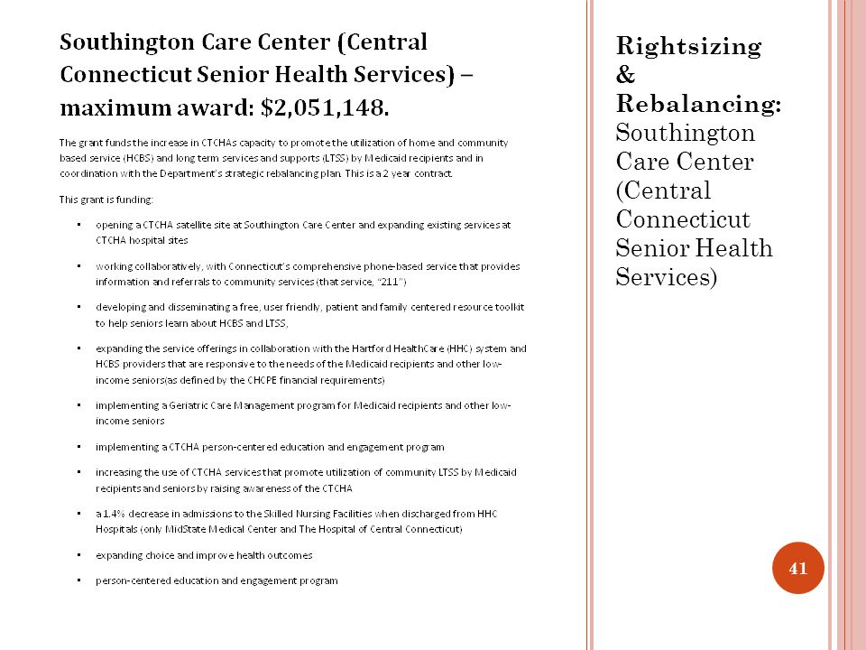 Rightsizing & Rebalancing: Southington Care Center (Central Connecticut Senior Health Services) 41
