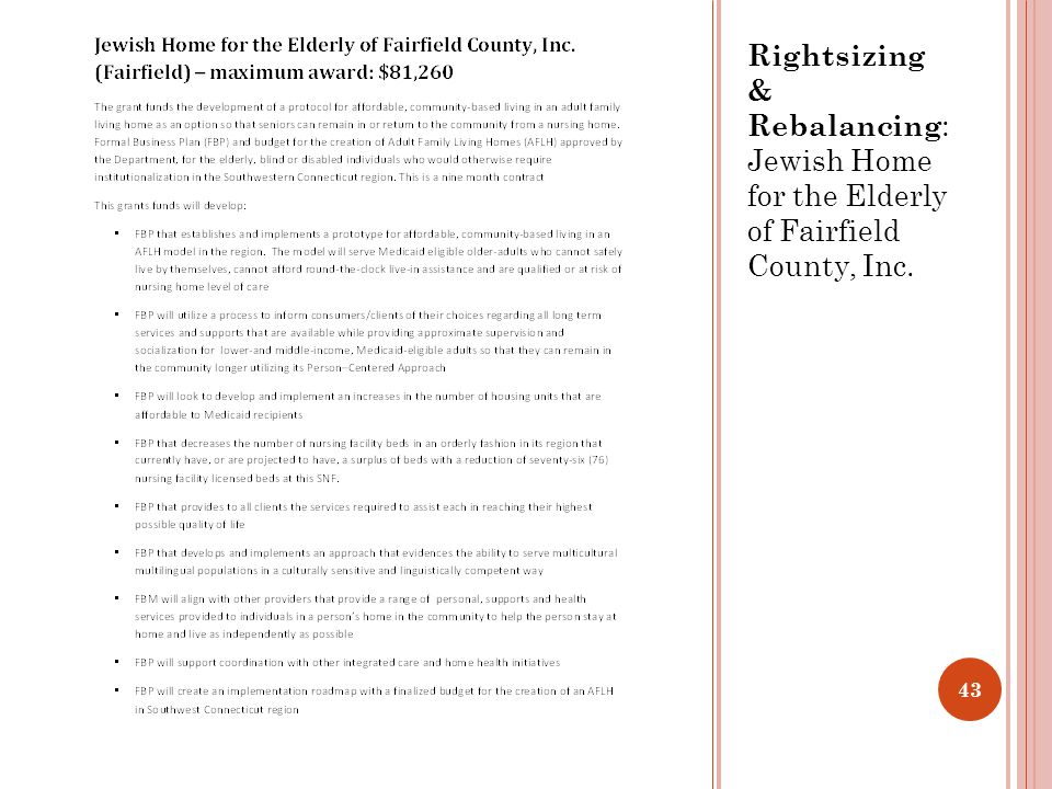Rightsizing & Rebalancing : Jewish Home for the Elderly of Fairfield County, Inc. 43