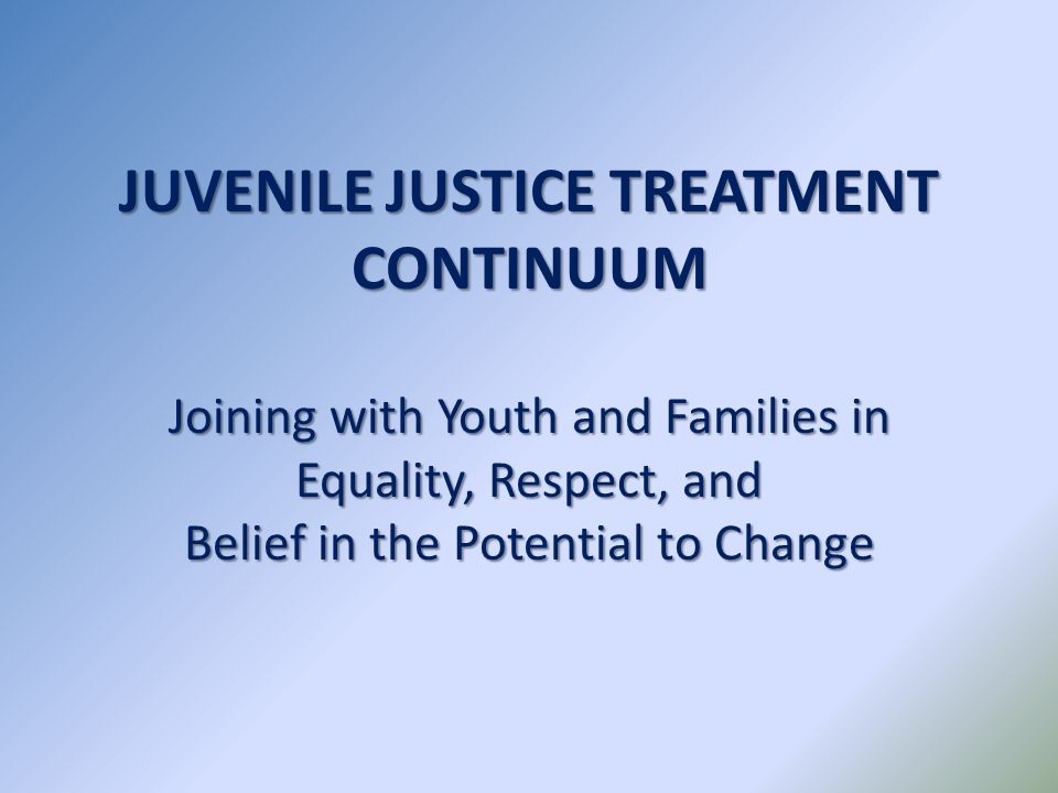 JJTC Counties  26 counties in North Carolina  6 NC Judicial Districts  Over 1,000 court involved children & families were served in FY 09-10