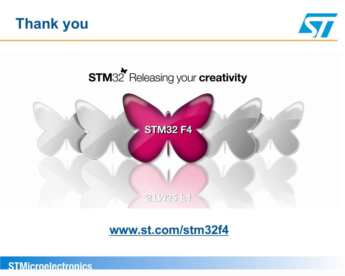 Thank you www.st.com/stm32f4