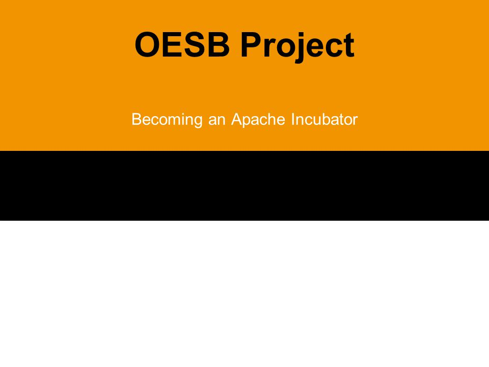 OESB Project Becoming an Apache Incubator