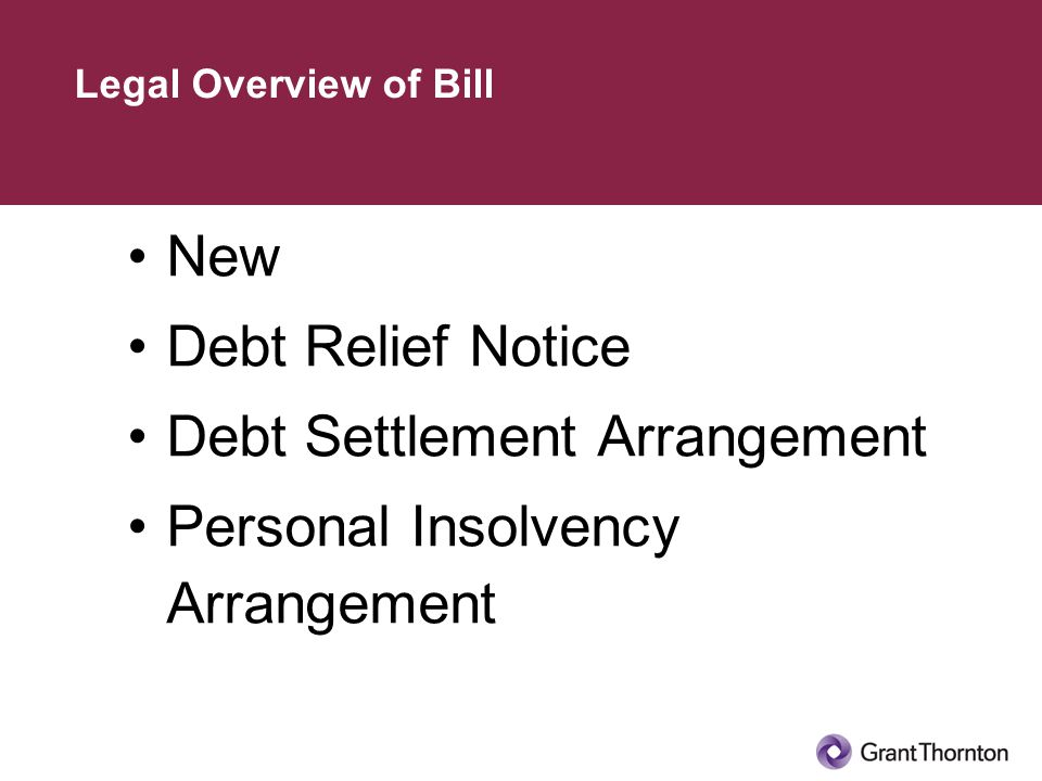 New Debt Relief Notice Debt Settlement Arrangement Personal Insolvency Arrangement Legal Overview of Bill