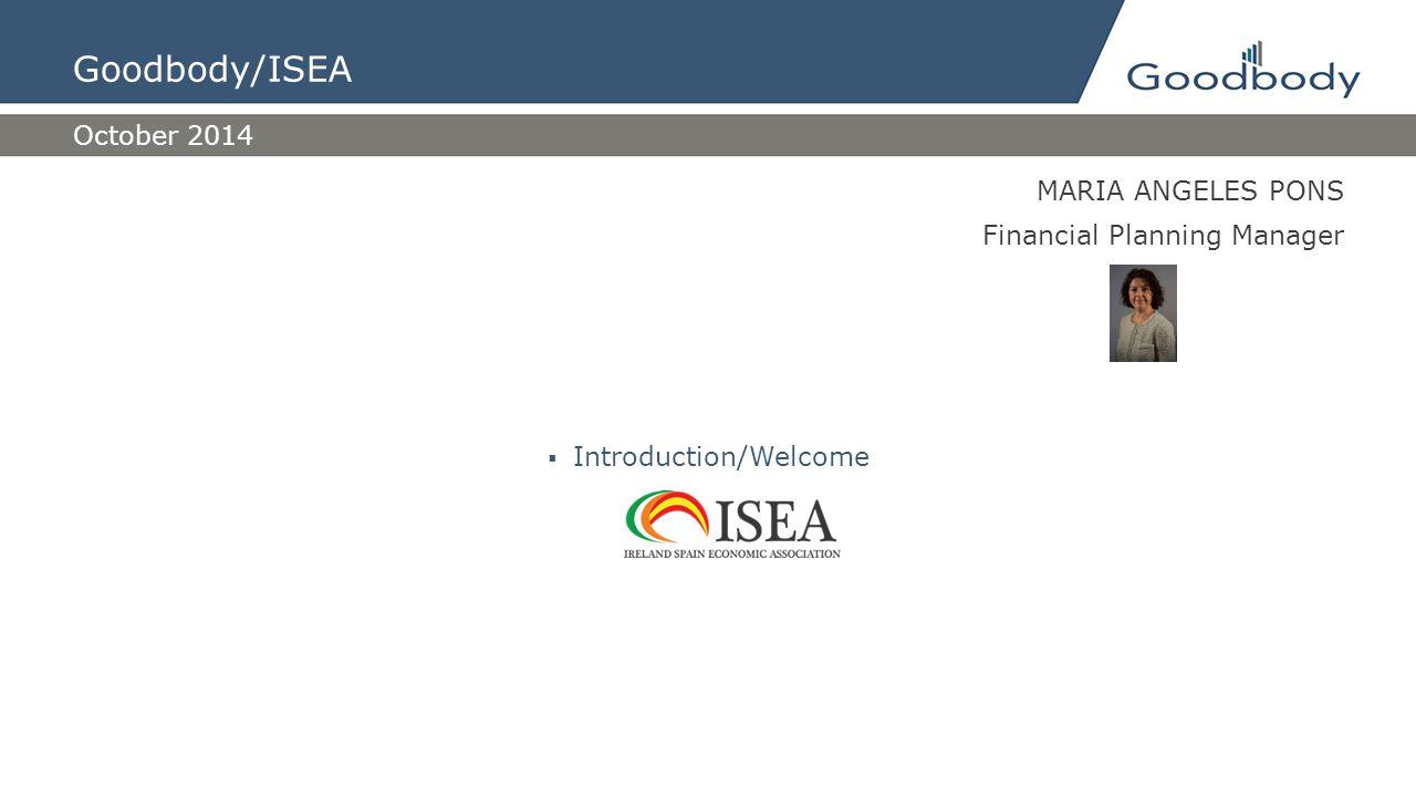 URSULA TIP President ISEA  Introduction/Welcome October 2014 Goodbody/ISEA