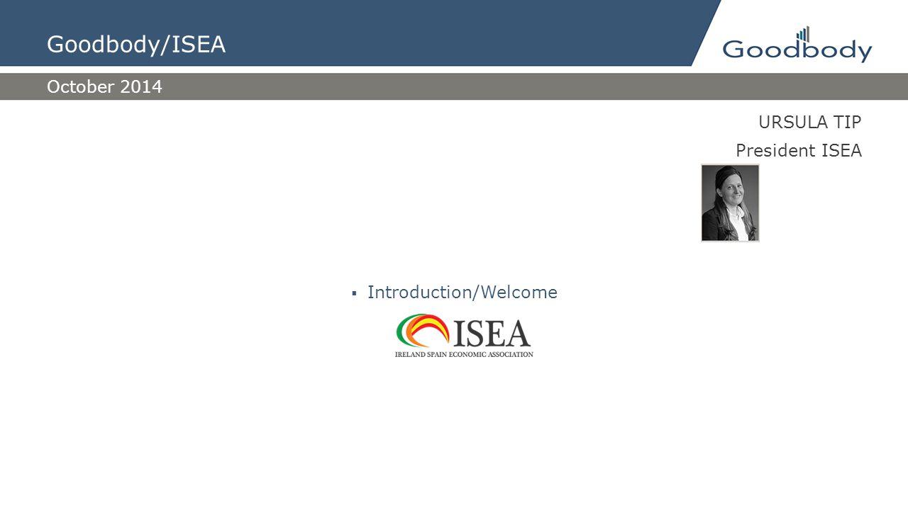 DERMOT O'LEARY Chief Economist Goodbody  Economic Prospective October 2014 Goodbody/ISEA