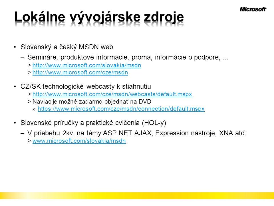 Slovenský a český MSDN web –Semináre, produktové informácie, proma, informácie o podpore,...