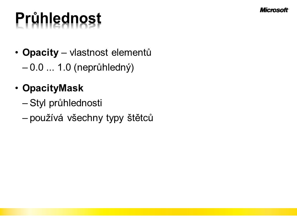 Opacity – vlastnost elementů –0.0...