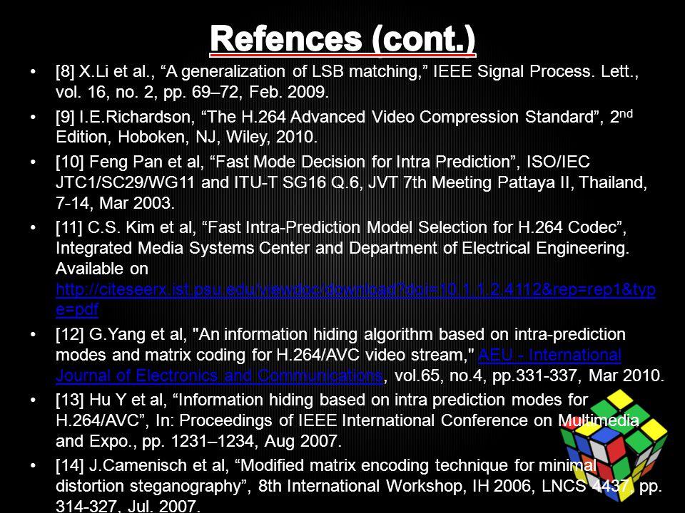 [8] X.Li et al., A generalization of LSB matching, IEEE Signal Process.