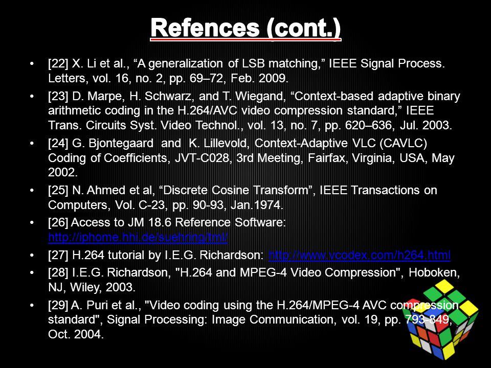 [22] X. Li et al., A generalization of LSB matching, IEEE Signal Process.