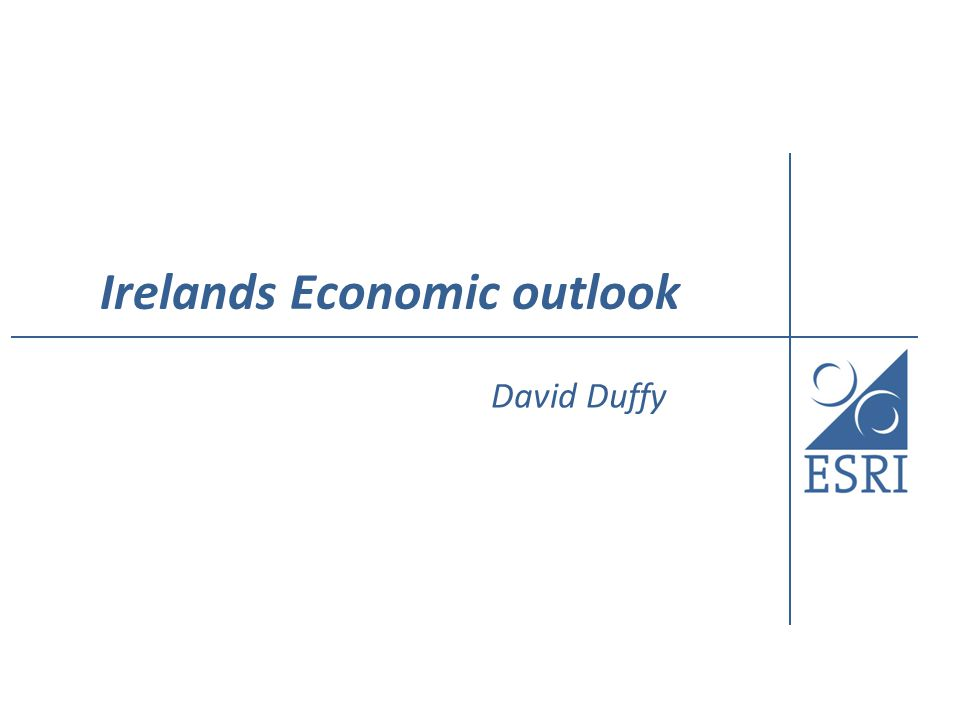 Irelands Economic outlook David Duffy