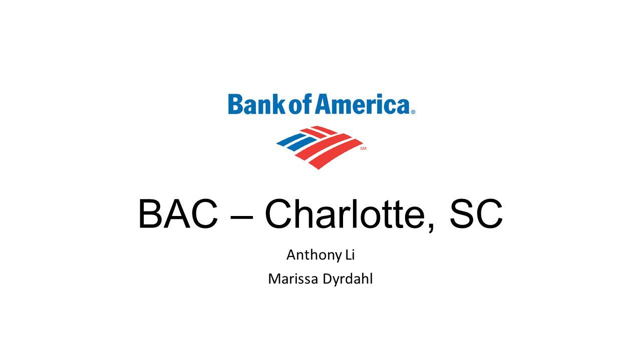 BAC – Charlotte, SC Anthony Li Marissa Dyrdahl