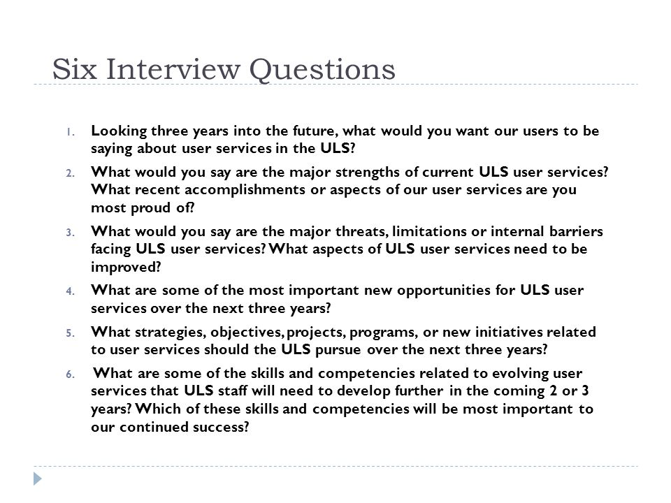 Six Interview Questions 1.