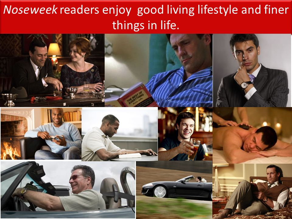 Noseweek readers enjoy good living lifestyle and finer things in life.