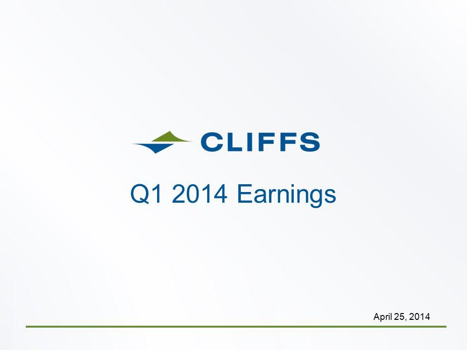 Q1 2014 Earnings April 25, 2014